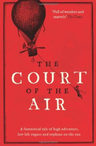 The Court of the Air - Stephen Hunt