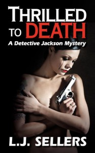 Thrilled to Death - L.J. Sellers