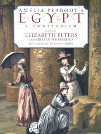 Amelia Peabody's Egypt - Elizabeth Peters, Dennis Forbes, Kristen Whitbread