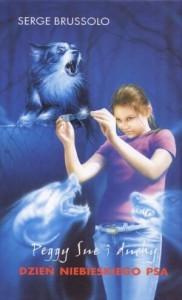Dzień niebieskiego psa - Barbara Janicka, Serge Brussolo