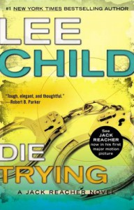 Die Trying  - Lee Child