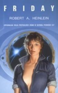 Friday - Robert A. Heinlein