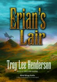 Erian's Lair - Troy Lee Henderson