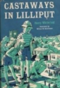 Castaways in Lilliput - Henry Winterfeld