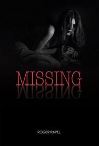 Missing - Roger Rapel