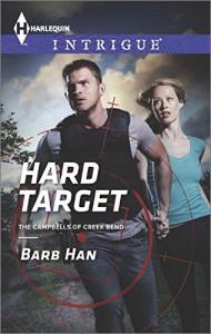 Hard Target (Harlequin IntrigueThe Campbells of Cree) - Barb Han