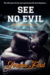 See No Evil - Jordan Ford