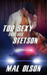 Too Sexy for his Stetson - Mal Olson