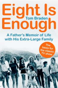 Eight Is Enough - Tom Braden