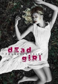 Dead Girl - Pavarti K. Tyler
