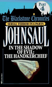 In the Shadow of Evil: The Handkerchief - John Saul