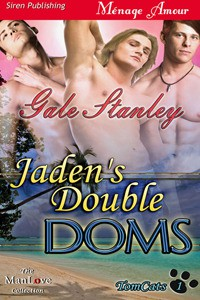 Jaden's Double Doms - Gale Stanley
