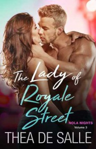 The Lady of Royale Street (NOLA Nights Book 3) - Thea de Salle