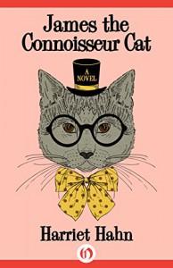James the Connoisseur Cat - Harriet Hahn