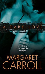 A Dark Love - Margaret Carroll