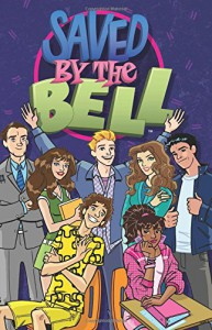 Saved by the Bell Volume 1 (Saved by the Bell Tp) - Joelle Seller, Joelle Sellner, Chynna Clugston-Flores