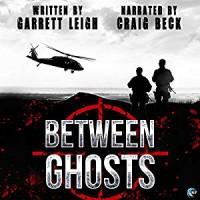 Between Ghosts - Garrett Leigh