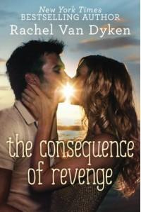 The Consequence of Revenge - Rachel Van Dyken