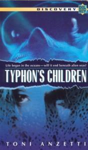 Typhon's Children - Toni Anzetti, Ann Tonsor Zeddies