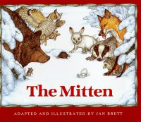 The Mitten - Jan Brett, Jan Brett