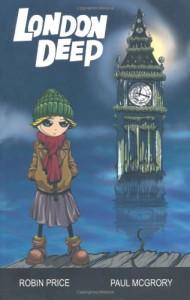 London Deep - Robin Price, Paul McGrory