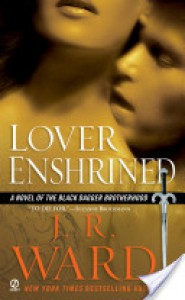 Lover Enshrined  - J.R. Ward