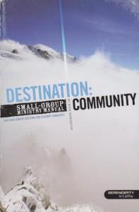 Destination Community Smallgroup Ministr - Rick Howerton