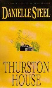Thurston House - Danielle Steel