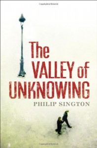 The Valley of Unknowing - Philip Sington