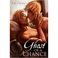 Ghost of a Chance - T.A. Chase