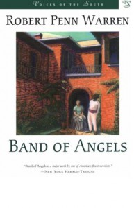 Band of Angels (Voices of the South) - Robert Penn Warren