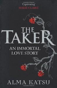 The Taker (The Taker, #1) - Alma Katsu