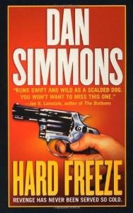 Hard Freeze (A Joe Kurtz Novel) - Dan Simmons