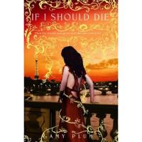 If I Should Die (Revenants, #3) - Amy Plum