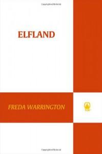 Elfland (Aetherial Tales) - Freda Warrington