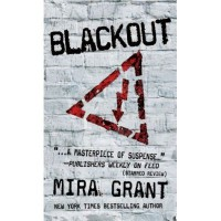 Blackout (Newsflesh Trilogy, #3) - Mira Grant