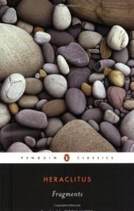 Fragments - Heraclitus, Brooks Haxton, James Hillman