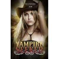 Vampire Seeker (Samantha Carter Series, #1) - Tim O'Rourke