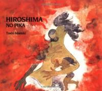 Hiroshima No Pika - Toshi Maruki