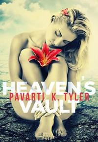 Heaven's Vault - Pavarti K. Tyler