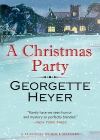A Christmas Party - Georgette Heyer