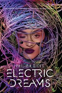 Philip K. Dick's Electric Dreams - Philip K. Dick