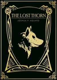 The Lost Thorn - Joshua P. Aguayo