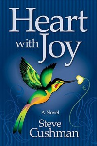 Heart with Joy - Steve Cushman