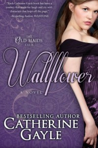 Wallflower (Old Maids' Club) (Volume 1) by Catherine Gayle (2014-01-18) - Catherine Gayle