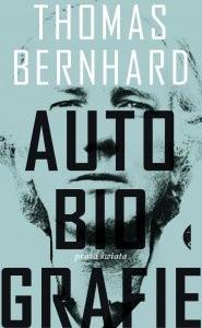 Autobiografie - Thomas Bernhard
