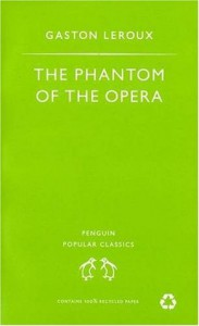 The Phantom of the Opera - Gaston Leroux, Mireille Ribiere