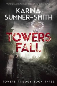 Towers Fall - Karina Sumner-Smith