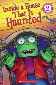 Scholastic Reader Level 2: Inside a House That is Haunted - Alyssa Satin Capucilli