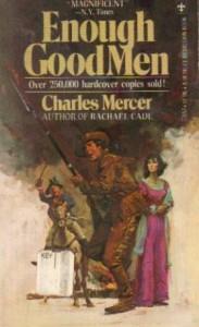 Enough Good Men - Charles E. Mercer